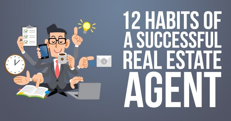 12 Habits of a Successful Real Estate Agent