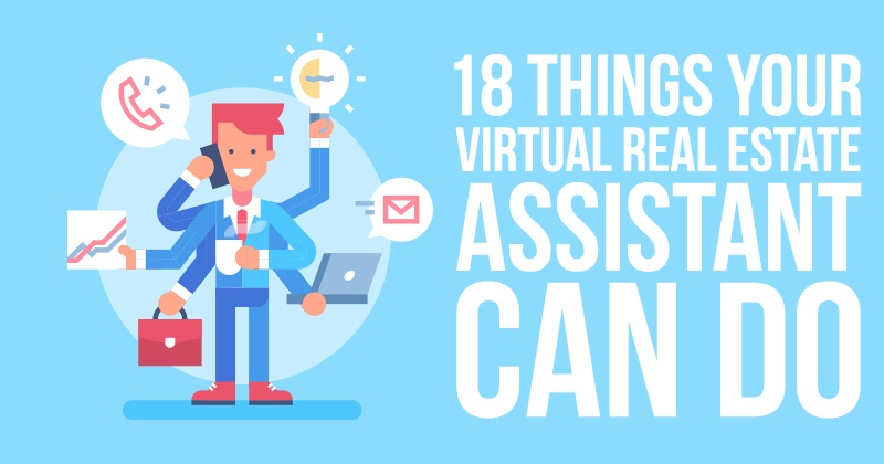 18 Things Your Virtual Real Estate Assistant Can Do