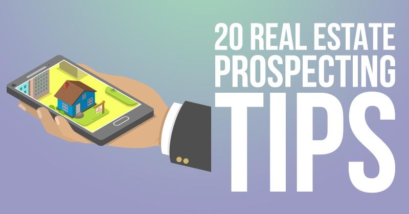 20 Real Estate Prospecting Tips