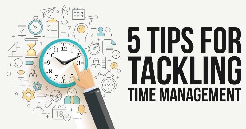 5 Tips for Tackling Time Management