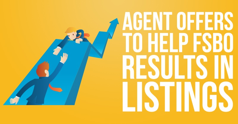 Agent Offers to Help FSBO - Results in Listings