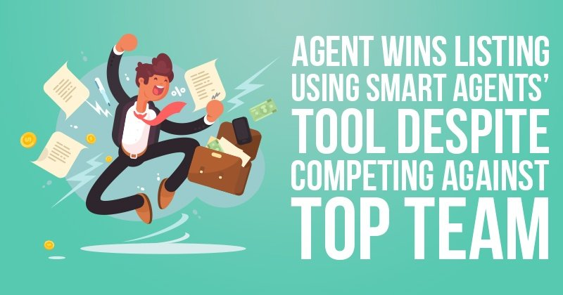 Agent Wins Listing Using Smart Agents' Tool - Despite Competing Against Top Team