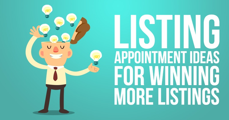 Listing Appointment Ideas for Winning More Listings