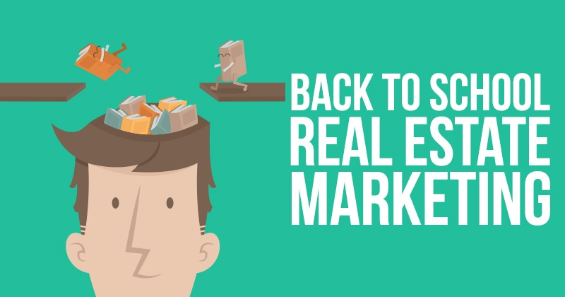 Back to School Real Estate Marketing
