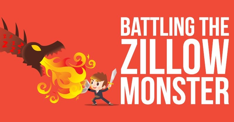 Battling-The-Zillow-Monster