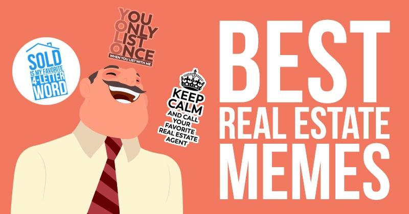 Best Real Estate Memes