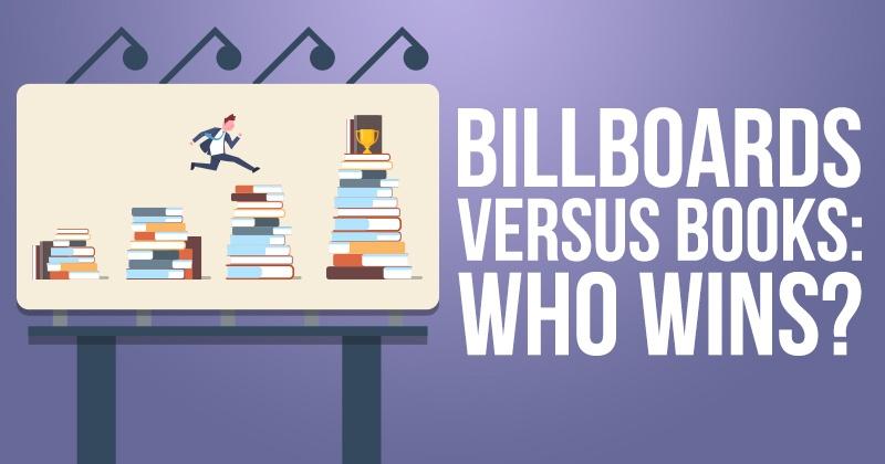 Billboards vs. Books: Who Wins?