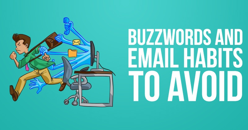 Buzzwords and Email Habits to Avoid