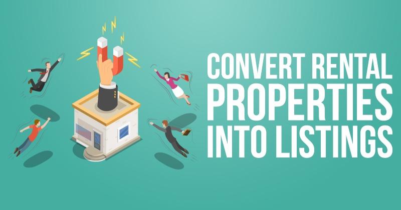 Convert Rental Properties into Listings