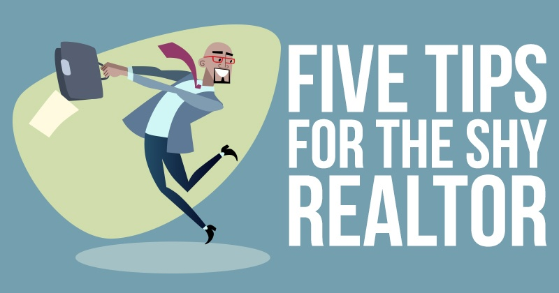 Five Tips For The Shy Realtor