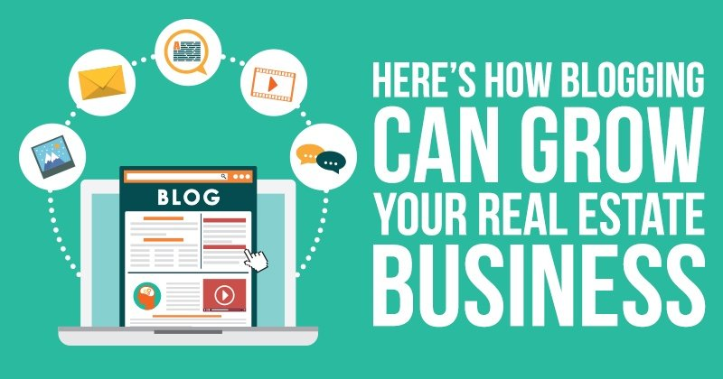 Here's How Blogging Can Grow Your Real Estate Business