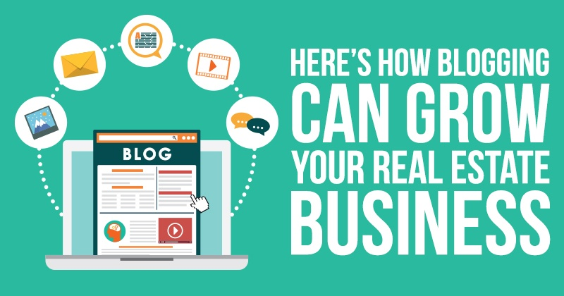 Here_s_How_Blogging_Can_Grow_Your_Real_Estate_Business