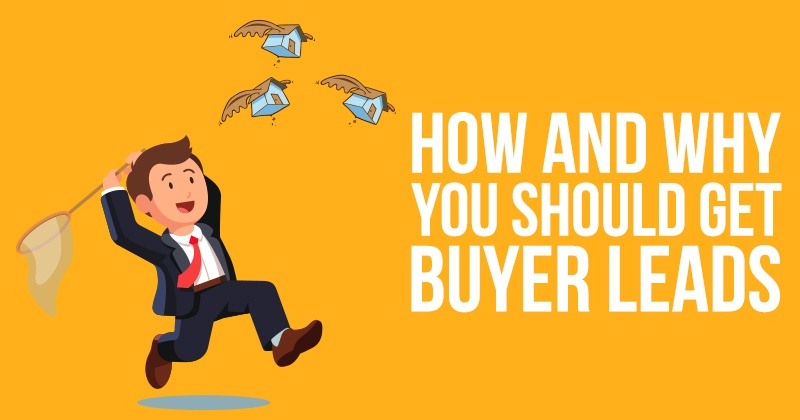 How_And_Why_You_Should_Get_Buyer_Leads