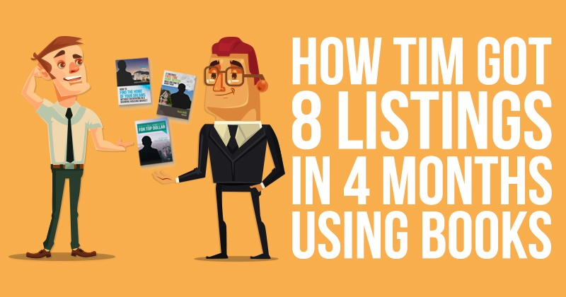How Tim Got 8 Listings in 4 Months - Using Books