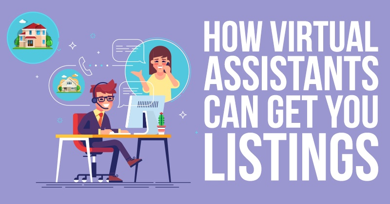 How_Virtual_Assistants_Can_Get_You_Listings