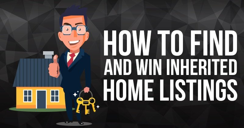 How to Find and Win Inherited Home Listings