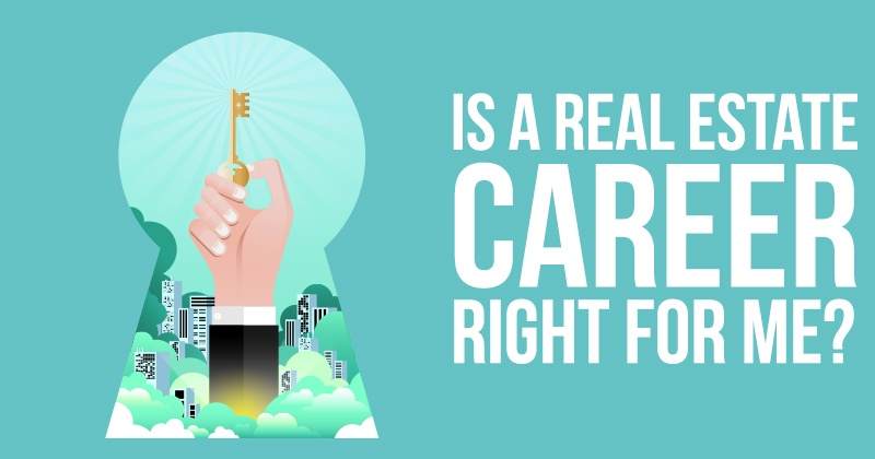 Is a Real Estate Career Right for Me?
