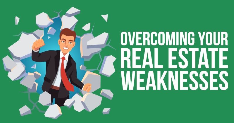Overcoming_Your_Real_Estate_Weaknesses