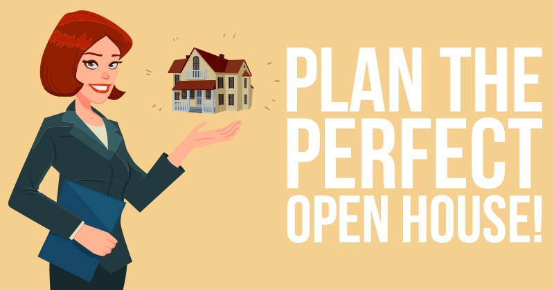 Plan the Perfect Open House!