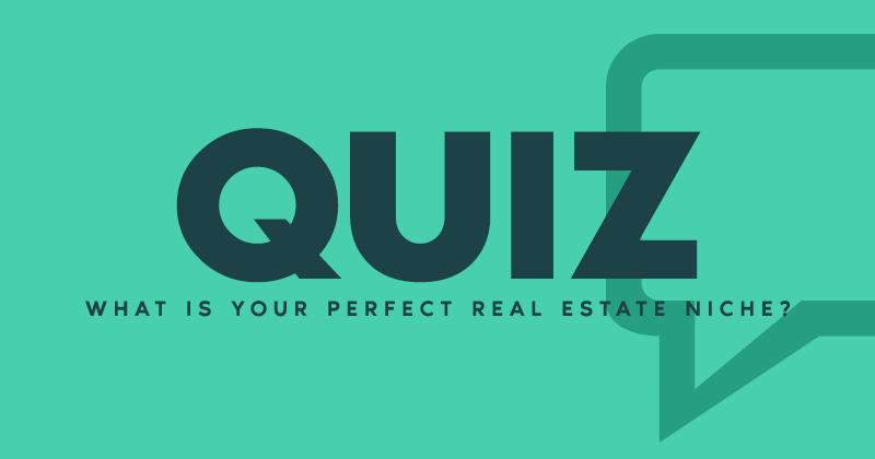What is Your Perfect Real Estate Niche?