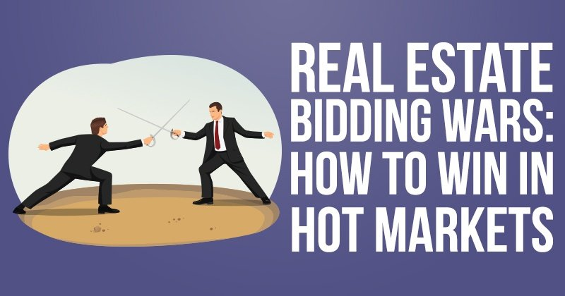 Real Estate Bidding Wars: How to Win in Hot Markets