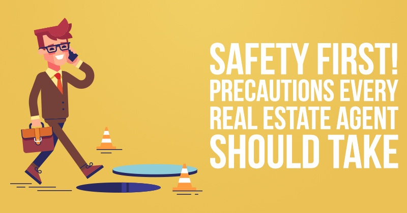 Safety First! Precautions Every Real Estate Agent Should Take