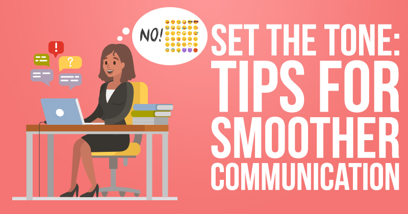 Set the Tone: Tips for Smoother Communication