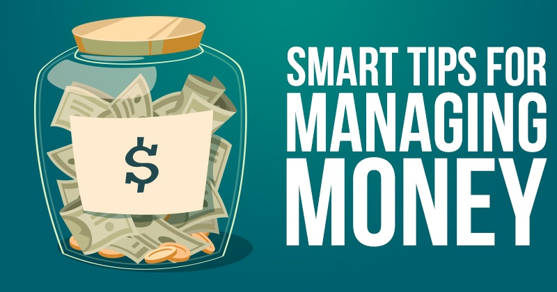 Smart Tips for Managing Money