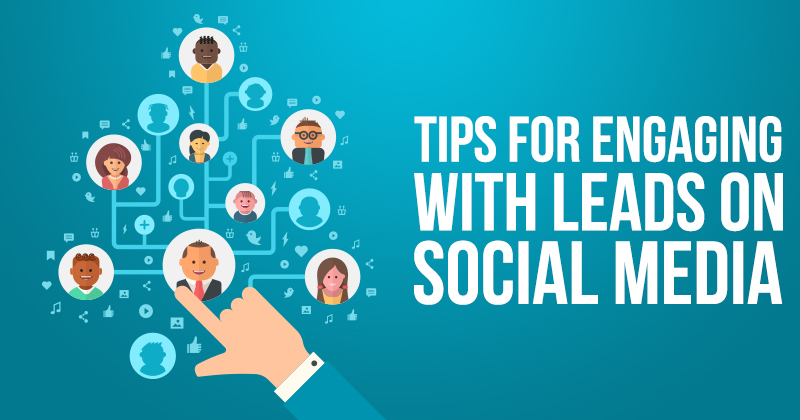 Tips For Engaging With Leads On Social Media-2