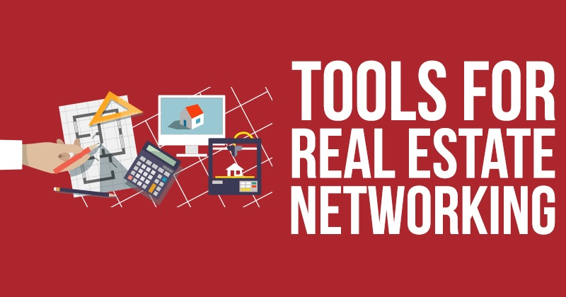 Tools For Real Estate Networking