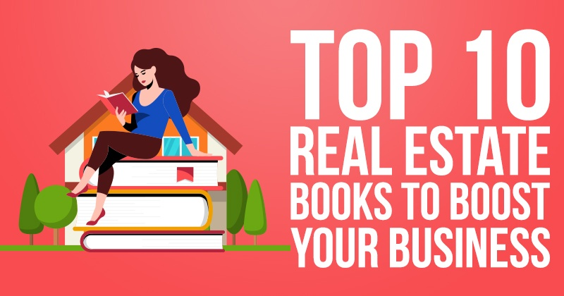 Top 10 Real Estate Books to Boost Your Business