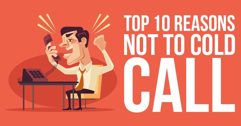 Top_10_Reasons_Not_To_Cold_Call