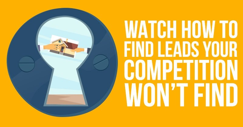 Watch How To Find Leads Your Competition Won't