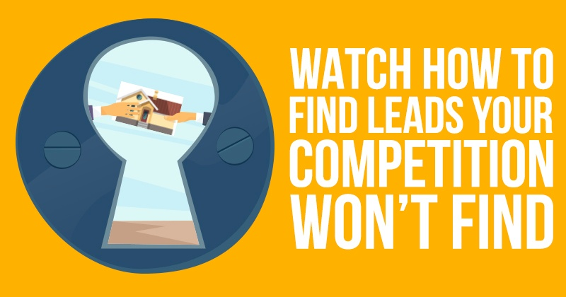 Watch_How_To_Find_Leads_Your_Competition_Won_t_Find