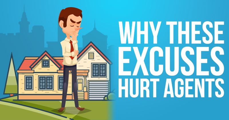 Why These Excuses Hurt Agents