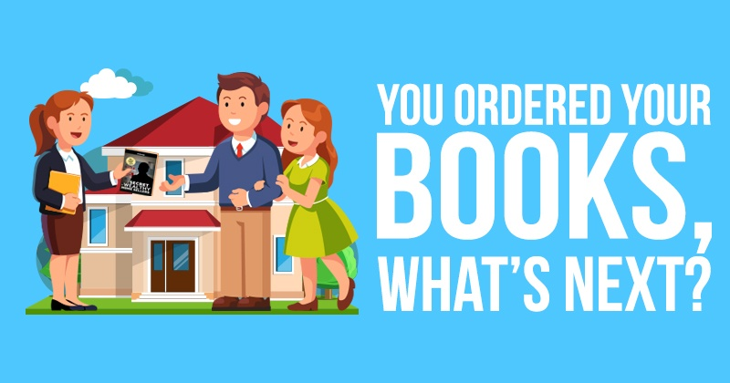 You Ordered Your Books, What's Next?