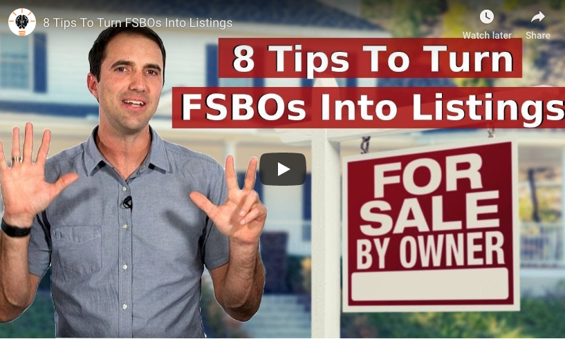 VIDEO: 8 Tips to Turn FSBOs into Listings